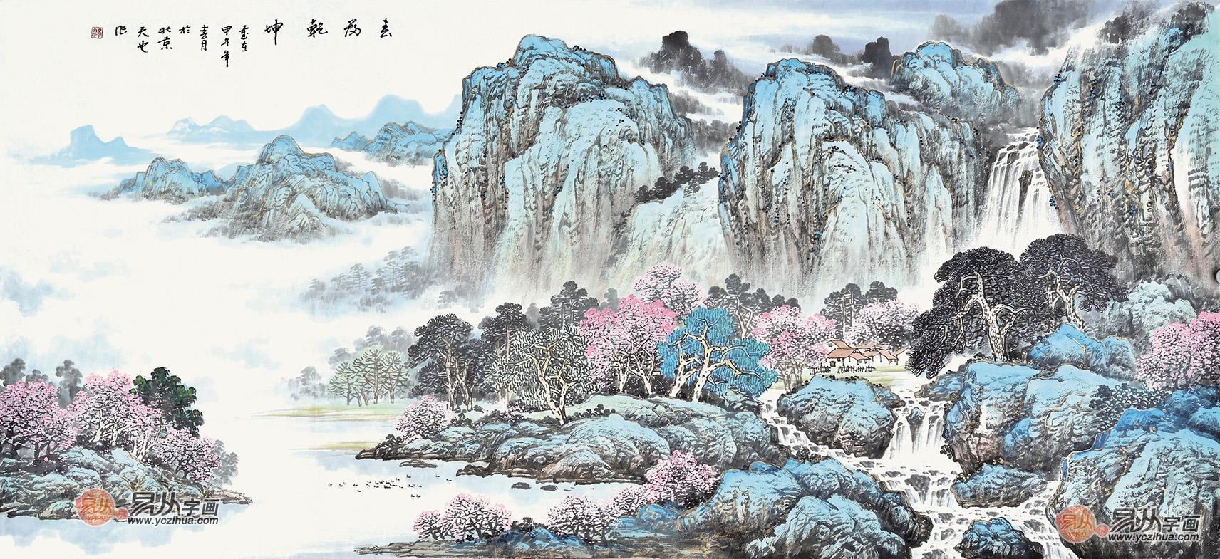 易天也六尺横幅山水画作品《春满乾坤》